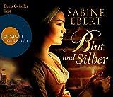 Image de Blut und Silber (Hörbestseller)