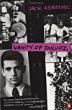 Vanity of Duluoz: An Adventurous Education, 1935-46 (0140236392) by Kerouac, Jack