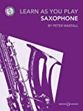 Learn As You Play Saxophone (repackaged edition with CD) - Learn as you play series - for saxophone (BH 12469)