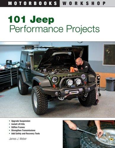 101 Jeep Performance Projects (Motorbooks Workshop)