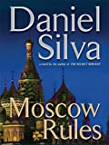 Moscow Rules (Wheeler Hardcover)