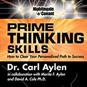 Prime Thinking Skills: How to Clear Your Personalized Path to Success | Carl Aylen