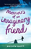 Matthew Green Memoirs Of An Imaginary Friend