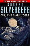 We, the Marauders