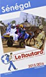 Guide du Routard S�n�gal 2015/2016