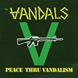 The Vandals Peace Thru Vandalism [VINYL]