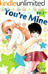 You're Mine Vol.2 (Manga Comic Book G...