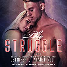The Struggle: Titan Series, Book 3 Audiobook by Jennifer L. Armentrout Narrated by Paul Boehmer, Justine Eyre