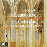 J.S. Bach : Cantatas, Vol. 3