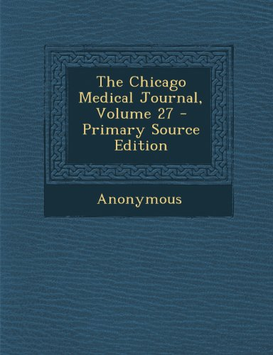 Chicago Medical Journal, Volume 27