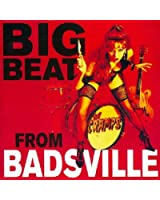 Big Beat from Badsville: Remastered