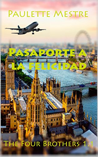 Pasaporte a la Felicidad (The Four Brothers)