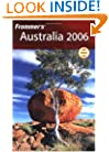 Frommer's Australia 2006 (Frommer's Complete Guides)