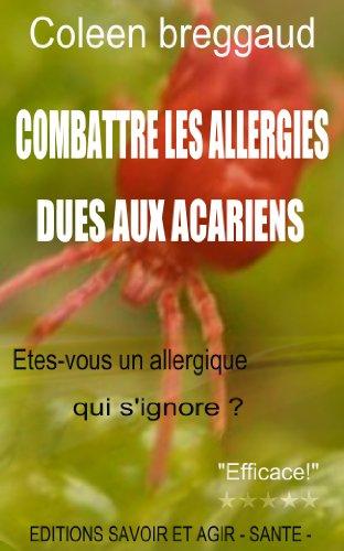 Couverture du livre Combattre les allergies dues aux acariens