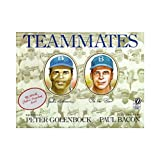 Teammates (0152842861) by Peter Golenbock