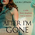 After I'm Gone Audiobook by Laura Lippman Narrated by Linda Emond