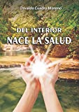 img - for Del interior nace la salud (Spanish Edition) book / textbook / text book