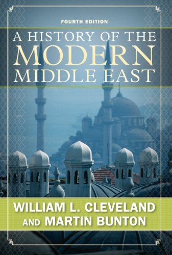 A History of the Modern Middle East, Fourth Edition