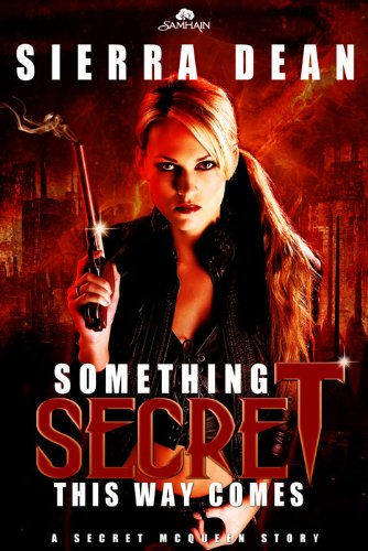 Post thumbnail of Advent Calendar Day 7: Something Secret This Way Comes by Sierra Dean + Giveaway