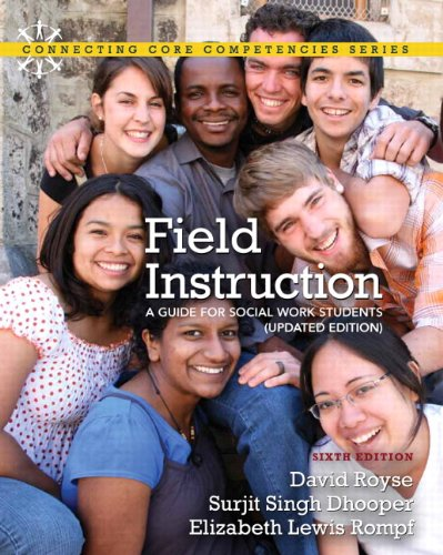 Field Instruction: A Guide for Social Work Students,...
