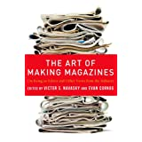 The Art of Making Magazines: On Being an Editor and Other Views from the Industry (Columbia Journalism Review...