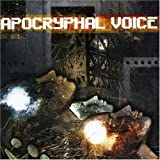 Sickening by Apocryphal Voice (2007-01-01)