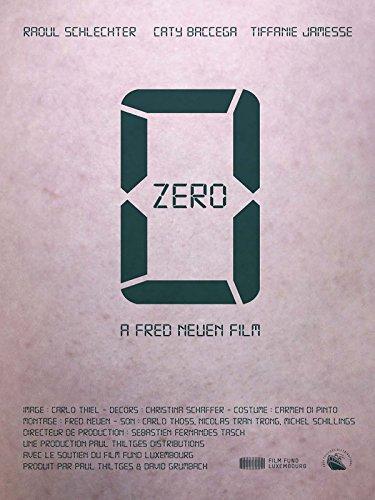 Zero : Watch online now with Amazon Instant Video: Tiffanie JAMESSE, Max HOCHMUTH Cathy BACCEGA, Fred NEUEN, David GRUMBACH