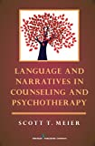 img - for Language and Narratives in Counseling and Psychotherapy book / textbook / text book