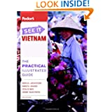 Fodor's See It Vietnam, 3rd Edition (Full-color Travel Guide)