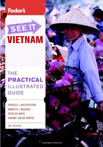 Fodor'S See It Vietnam, 3Rd Edition (Full-Color Travel Guide) front-23189