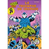 Gamma la bombe qui a créé Hulk - Le Triomphe du crapaud