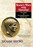 Rome's Wars with Hannibal - The Story of the Roman People vol. II (English Edition)