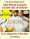 The Home Baking Glossary of Terms (In the Pantry Baking Standards Book 1)