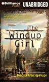 Paolo Bacigalupi The Windup Girl