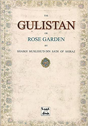 Ravishing Buy The Gulistan The Rose Garden Book Online At Low Prices In  With Goodlooking Buy The Gulistan The Rose Garden Book Online At Low Prices In India  The  Gulistan The Rose Garden Reviews  Ratings  Amazonin With Comely Gardens In New York City Also Rock For Gardens Where To Buy In Addition Fencing For Top Of Garden Wall And Image Of Garden Hoe As Well As Town Gardens Additionally Designer Garden Sheds From Amazonin With   Goodlooking Buy The Gulistan The Rose Garden Book Online At Low Prices In  With Comely Buy The Gulistan The Rose Garden Book Online At Low Prices In India  The  Gulistan The Rose Garden Reviews  Ratings  Amazonin And Ravishing Gardens In New York City Also Rock For Gardens Where To Buy In Addition Fencing For Top Of Garden Wall From Amazonin