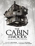 Drew Goddard The Cabin in the Woods: Official Visual Companion