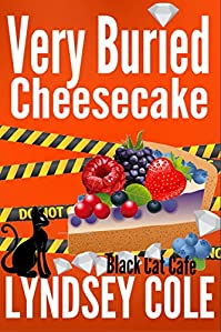 Very Buried Cheesecake by Lyndsey Cole ebook deal