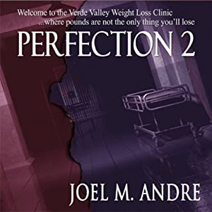 Perfection 2 | [Joel M. Andre]