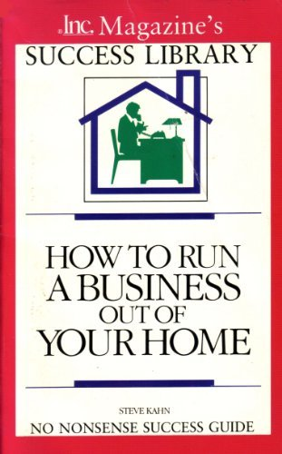 Http Www Pricedealsindia Com Books How To Run A Business Out Of Your Home By Kahn Isbn9780681401259 Price Pdi1932795 Html