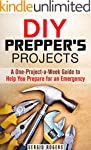 DIY Prepper's Projects: A One-Project...