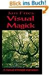 Visual Magick: a manual of freestyle...