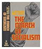 img - for The March of Socialism book / textbook / text book