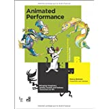 Animated Performance: Bringing Imaginary Animal, Human and Fantasy Characters to Lifeby Nancy Beiman
