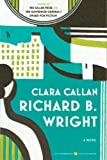 Clara Callan (1554684803) by Wright, Richard B.