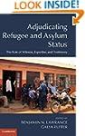 Adjudicating Refugee and Asylum Statu...