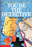 You Be the Detective (Jigsaw Puzzle Mysteries) (0590427318) by Miller, Marvin