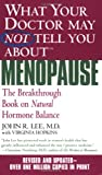 img - for What Your Doctor May Not Tell You About Menopause (TM): The Breakthrough Book on Natural Hormone Balance book / textbook / text book