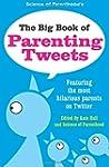 The Big Book of Parenting Tweets: Fea...