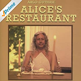 Alice's Restaurant (The Massacree Revisited)