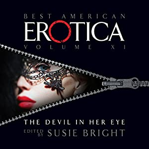 The Best American Erotica, Volume 11: The Devil in Her Eye Audiobook